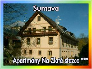 Apartmány Na Zlaté stezce *** (NP Šumava - Stožec - České Žleby)